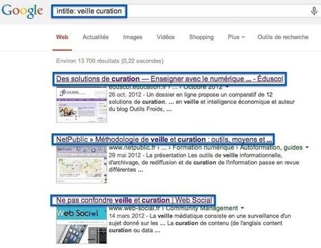 Maîtrisez google en exploitant les expressions de recherche | Jerome DEISS | Scoop.it