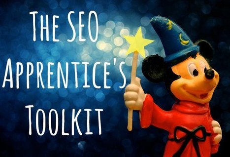 The SEO Apprentice's Toolkit | What is SEO now | Scoop.it