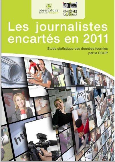 Les journalistes encartés en 2011 | DocPresseESJ | Scoop.it