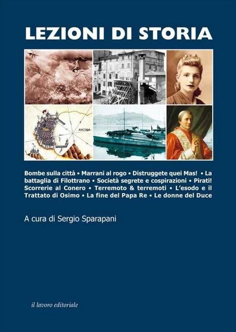 Lezioni di storia...sulle Marche   Le Marche un'altra Italia   Scoop.it