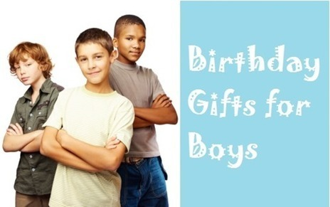 Birthday Gifts for Boys - 10 Best Birthday Gift Ideas | Best Birthday Planners | Scoop.it