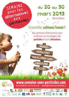 Semaine pour les alternatives aux pesticides du 20 au 30 mars - Article sur Le Marché Citoyen - annuaire bio, équitable, solidaire, local   Patchwork-petites et grandes choses   Scoop.it