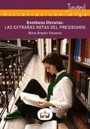Noticias y Novedades: Presentación Aventuras Literarias: LAS EXTRAÑAS NOTAS DEL PRESIDIARIO   Noticias Literarias   Scoop.it