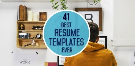 The 41 Best Resume Templates Ever | Professional Communication | Scoop.it