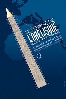 Site de la Bibliothèque - Idée de sortie : le voyage de l'obélisque | Exposition Le Voyage de l'obélisque 12 février - 6 juillet 2014 | Scoop.it