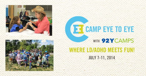 Camp Eye to Eye. Where LD/ADHD meets FUN | The World of Disabilities | Scoop.it