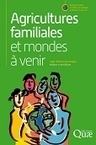 Agricultures familiales et mondes à venir | Le mot des libraires de l'éducation - Canopé académie de Besançon | Scoop.it