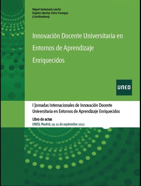 Libro de UNED: Innovación Docente Universitaria en Entornos de Aprendizaje Enriquecidos | Communities Extraction in Social Learning Environments | Scoop.it