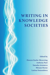 Starke-Meyerring, Paré, Artemeva, Horne, and Yousoubova: Writing in Knowledge Societies | Leadership, Innovation, and Creativity | Scoop.it