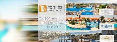 News - Top 100 World's Best Resort Hotels 2015 On TopHotels.ru - SUNRISE Resorts & Cruises | SUNRISE Resorts & Cruises | Scoop.it