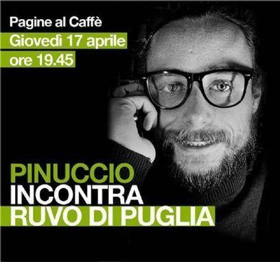 Ruvo di Puglia » News » » Attualità » PINUCCIO INCONTRA RUVO DI PUGLIA   RuvoLibera News   Scoop.it