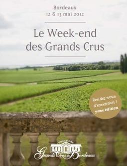 Weekend des grands Crus de Bordeaux 2012, 7ème édition | Carpediem, art de vivre et plaisir des sens | Scoop.it