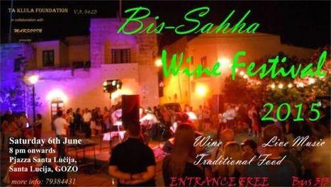 Archive Gozo - Bis-Saħħa - Wine Festival 2015 - visitgozo.com | Gozo Life | Scoop.it