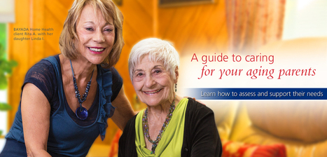 Healthy Aging: Caring for your Aging Parents | Aging in Style | Scoop.it