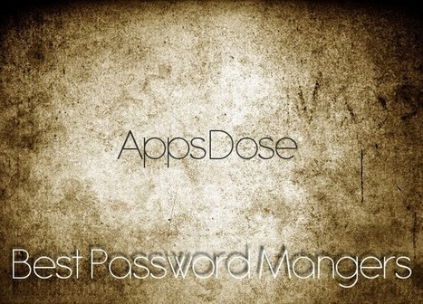 5 Best Password Manager Apps for iPhone & iPad - AppsDose - Best Apps for iPhone and iPad | iPads in Education | Scoop.it