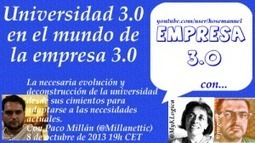 Hangout con @jmgoig y @Millanettic: Universidad 3.0 en el mundo de la empresa 3.0 | Web 2.0 for juandoming | Scoop.it