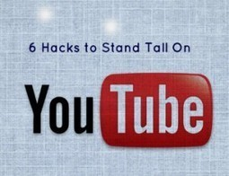 6 Hacks To Stand Tall on YouTube | YouTube Tips and Tutorials | Scoop.it