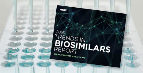 Resources & Videos - 2016 Biosimilars Trends Report | | Immunology and Biotherapies | Scoop.it