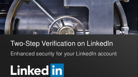 LinkedIn Just Added Two-Factor Authentication, So Enable It Now | LinkedIn Update | Scoop.it