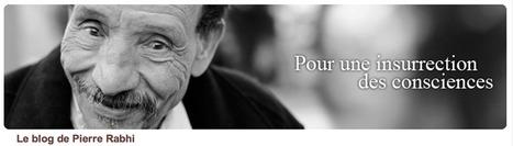 Je ne veux pas être un gourou - Le blog de Pierre Rabhi | Le BONHEUR comme indice d'épanouissement social et économique. | Scoop.it