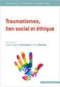 Laurent Tigrane Tovmassian et Hervé Bentata (dirs.) : Traumatismes, lien social et éthique   Nouvelles Psy   Scoop.it
