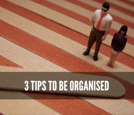 3 Tips to be Organised   Student Competitions   Scoop.it