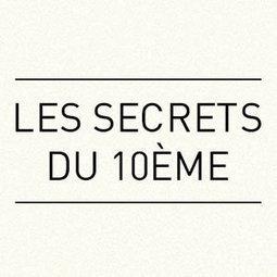 Les secrets du 10ème - My Little Paris | Epiceries . boutiques . restaurants . Bars | Scoop.it
