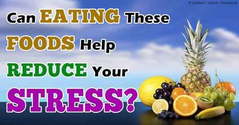 Which Foods Are Best for Managing Stress? | CHARGE Your Nutrition! | Scoop.it