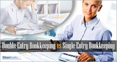 Differences Between Single-Entry and Double-Entry Bookkeeping   Shoebooks : Bookkeeping Services   Scoop.it