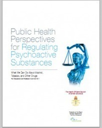 Report: Public Health Perspectives for Regulating Psychoactive Substances | Drugs, Society, Human Rights & Justice | Scoop.it
