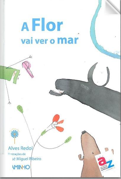 A flor vai ver o mar | PDF Flipbook | Biblioteca Entre Ribeiras | Scoop.it