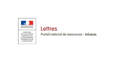 Lettres-Lettres-Éduscol | Bulletin de veille du CDI - Lycée Marie Curie | Scoop.it