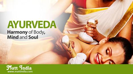 Ayurveda - Harmony of body, mind and soul | Ayurveda Hospital in Kerala | Scoop.it