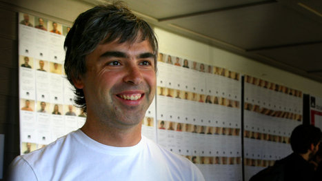 Larry Page wants a Google 2.0 that will build cities and airports, report says | Re-Dream | Scoop.it