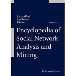Encyclopedia of Social Network Analysis and Mining   Social Network Analysis   Scoop.it