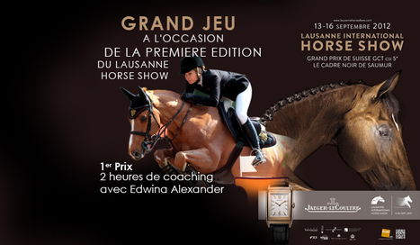 GRAND JEU CONCOURS LAUSANNE HORSE SHOW | GrandPrix-replay.com | Cheval et sport | Scoop.it