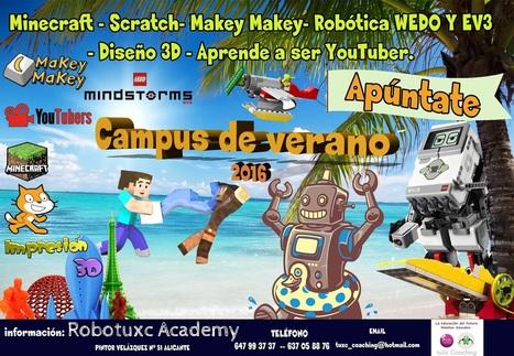 ¡Este Verano disfruta de las últimas innovaciones tecnológicas en el CAMPUS de RobotuXc Academy. #tuxccoaching   Robótica Educativa tuXc Coaching   Scoop.it