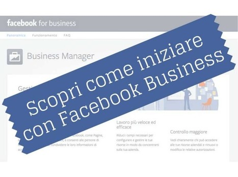 Come iniziare con Facebook Business | Facebook Daily | Scoop.it