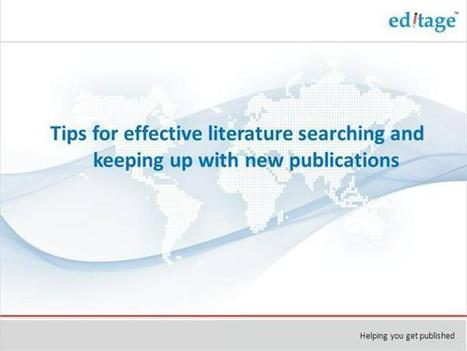 Tips for Effective Literature Searching And Keeping Up With New Publication   Publication Support   Scoop.it
