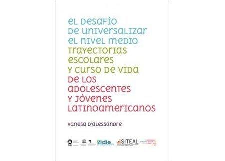 ENTREAGENTES: Informe: Trayectorias escolares y curso de vida en adolescentes y jóvenes latinoamericanos | Educacion, ecologia y TIC | Scoop.it