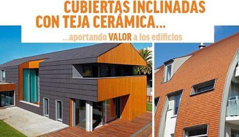 Las cubiertas inclinadas con teja cerámica, mejores que las planas según Hispalyt | Terre cuite Espagne | Scoop.it