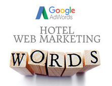 Hotel Web Marketing: come scegliere le parole più efficaci per Google Adwords | Tecnologie: Soluzioni ICT per il Turismo | Scoop.it