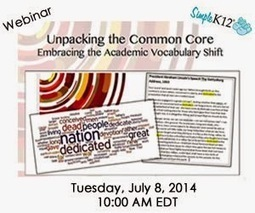 Webinar: Unpacking the CCSS Academic Vocabulary Shift | Cool Tools for Vocabulary | Scoop.it