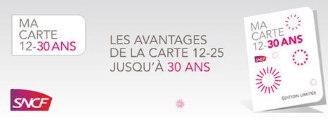 Promotion SNCF : profitez de la carte 12-25 jusqu'à 30 ans ! | Les trouvailles de Maousse.fr | Scoop.it