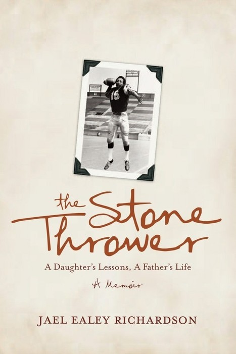 The Stone Thrower | Jael Richardson | Literary Nonfiction | Scoop.it
