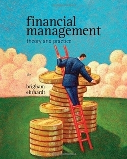 Read Financial Management: Theory & Practice by Eugene F. Brigham on Loved.la   celebrities   Scoop.it