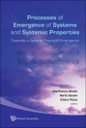 Processes of Emergence of Systems and Systemic Properties: Towards a General Theory of Emergence, Proceedings of the International Conference, Castel Ivano,Italy, 18-20 Ocotber 2007 ebook - Xyla | complexity | Scoop.it