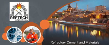 Refractory Cement and Materials - Reftech   Refractory Solutions   Scoop.it