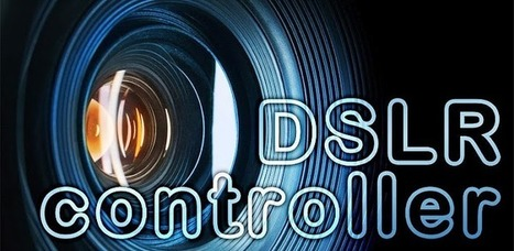 DSLR Controller (BETA) - Applications Android sur GooglePlay | Android Apps | Scoop.it