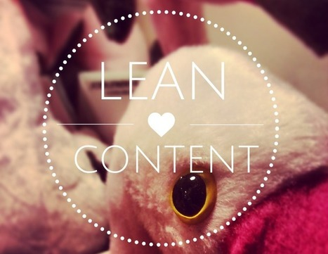Qué es el lean content : Marketing de contenidos low-cost | BibyDoc | Scoop.it